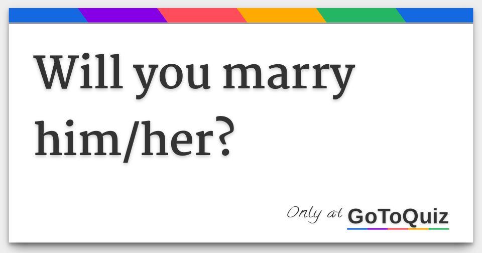 should i marry my fiance quiz