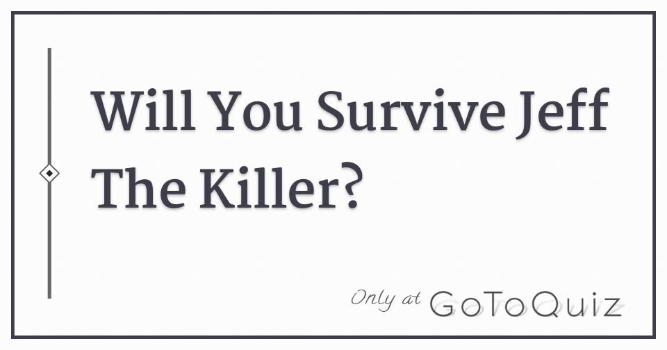what killer are you quiz