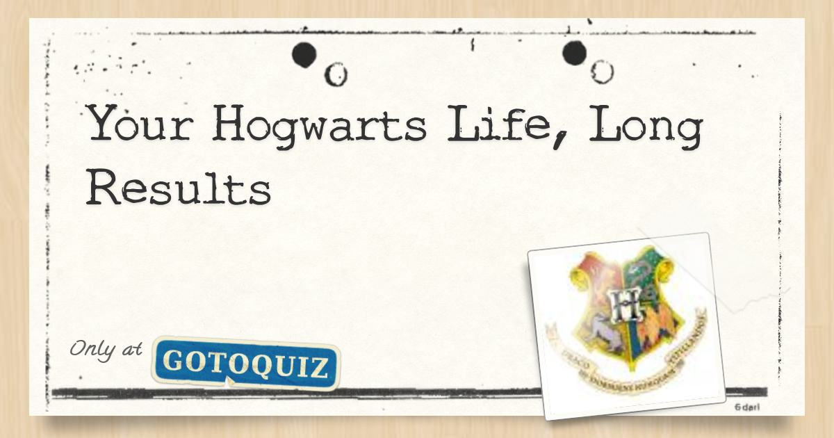 Your Hogwarts Life, Long Results